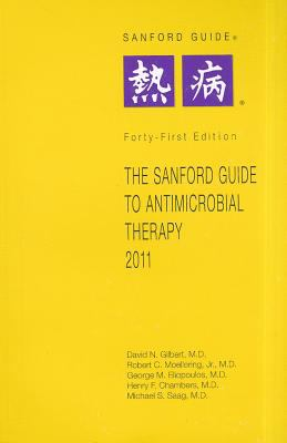 The Sanford Guide to Antimicrobial Theory 9781930808652