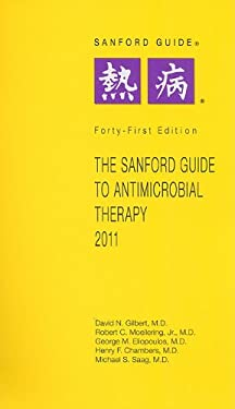 The Sanford Guide to Antimicrobial Therapy 9781930808669
