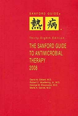 The Sanford Guide to Antimicrobial Therapy 9781930808478