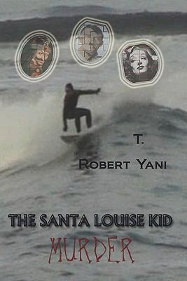 The Santa Louise Kid - Murder 9781935605003