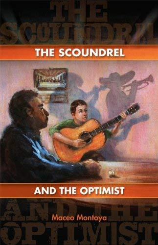 The Scoundrel and the Optimist 9781931010672