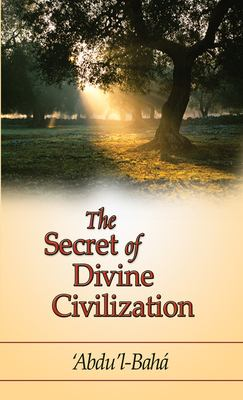 The Secret of Divine Civilization 9781931847513