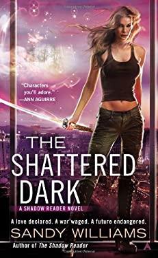 The Shattered Dark 9781937007812