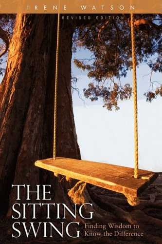 The Sitting Swing: Finding Wisdom to Know the Difference 9781932690675
