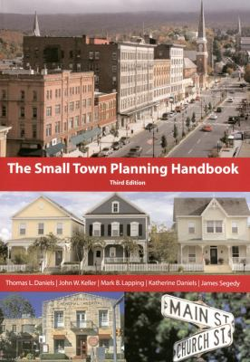 The Small Town Planning Handbook 9781932364330
