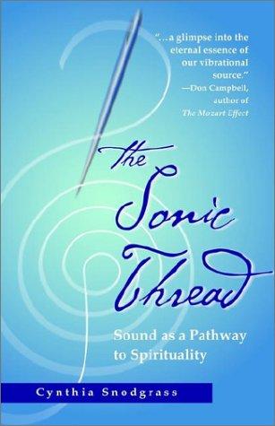 The Sonic Thread 9781931044370