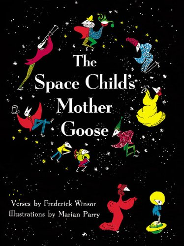 The Space Child's Mother Goose 9781930900462