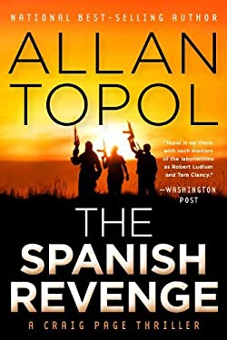 The Spanish Revenge: A Craig Page Thriller 9781936467563