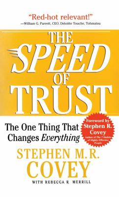 The Speed of Trust: The One Thing That Changes Everything 9781933976792