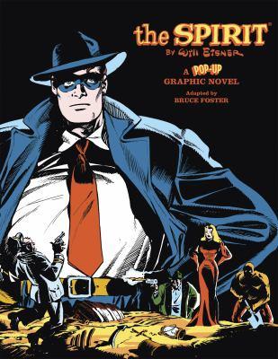 The Spirit: A Pop-Up Graphic Novel 9781933784465