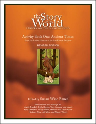 The Story of the World: Activity Book One: Ancient Times: From the Earliest Nomads to the Last Roman Emperor 9781933339054