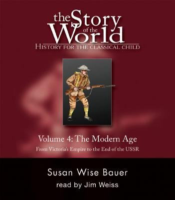 The Story of the World: History for the Classical Child: The Modern Age: Audiobook 9781933339030