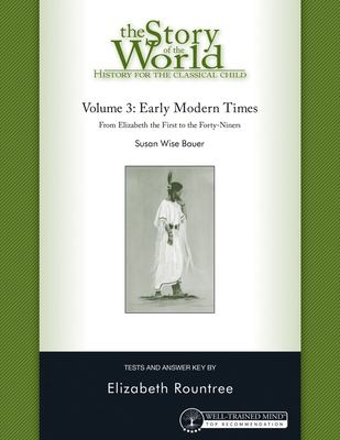 The Story of the World Test Book and Answer Key: Volume 3: Early Modern Times 9781933339221