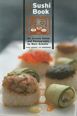 The Sushi Book 9781934159002