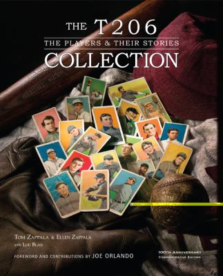 The T206 Collection: The Players & Their Stories 9781931807944