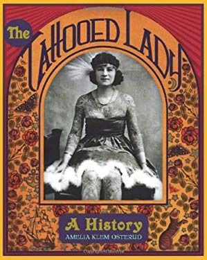 The Tattooed Lady: A History 9781933108261