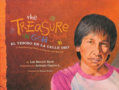 The Treasure on Gold Street / El Tesoro En La Calle Oro: A Neighborhood Story in English and Spanish 9781933693118