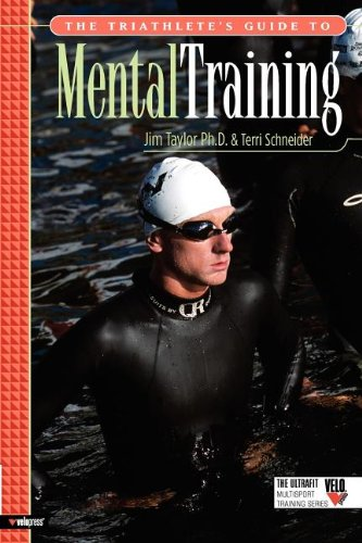 The Triathlete's Guide to Mental Training 9781931382700