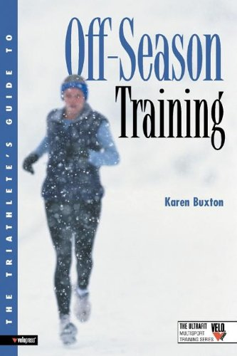 The Triathlete's Guide to Off-Season Training 9781931382519