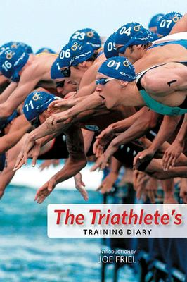 The Triathlete's Training Diary 9781934030073