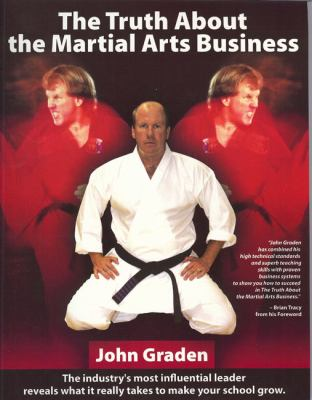The Truth about Martial Arts Business 9781932835014