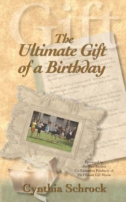 The Ultimate Gift of a Birthday 9781936343171