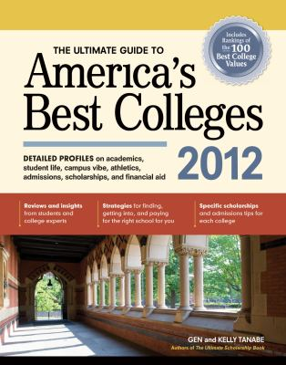 The Ultimate Guide to America's Best Colleges 9781932662962