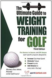 The Ultimate Guide to Weight Training for Golf 7802812