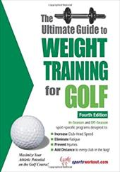The Ultimate Guide to Weight Training for Golf 7802828