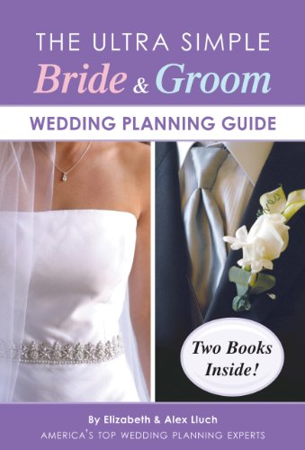 The Ultra Simple Bride & Groom Wedding Planning Guide 9781936061235