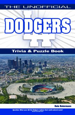 The Unofficial Dodgers Trivia, Puzzle & History 9781935628057