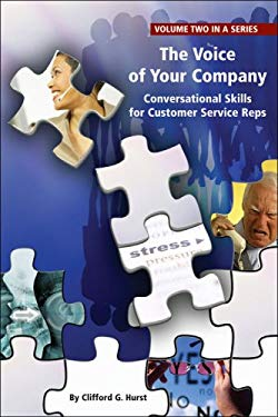 The Voice of Your Company: Conversational Skills for Customer Service Reps 9781932558081