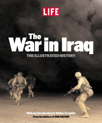 The War in Iraq: The Illustrated History 9781932273137