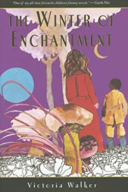 The Winter of Enchantment 9781930900332