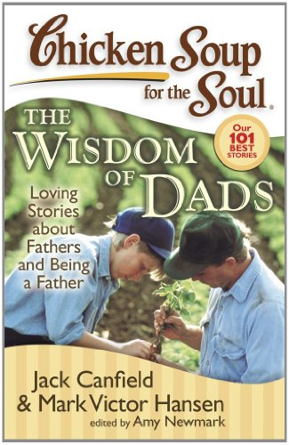 The Wisdom of Dads: Stories about Fathers and Being a Father 9781935096184