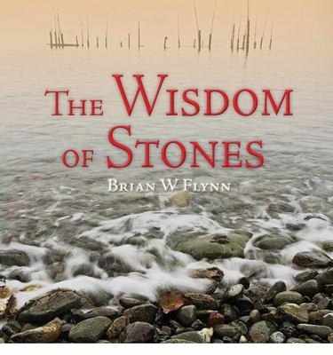 The Wisdom of Stones 9781937720100