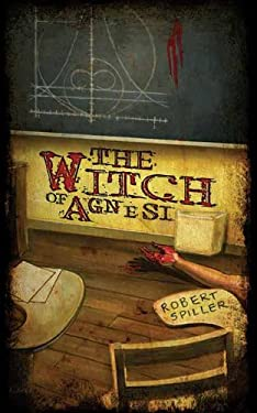 The Witch of Agnesi 9781932815726