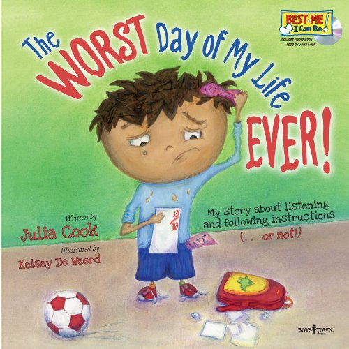 The Worst Day of My Life Ever! Book with Audio CD 9781934490211