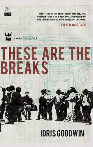 These Are the Breaks: A Collection of Prose 9781935904144