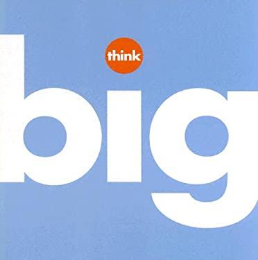 Think Big 9781932319088