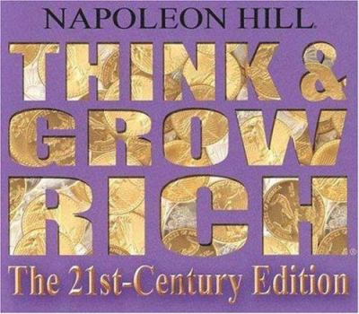 Think & Grow Rich: The 21st-Century Edition 9781932429282