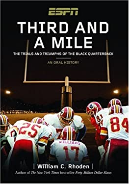 Third and a Mile: The Trials and Triumphs of the Black Quarterback 9781933060118