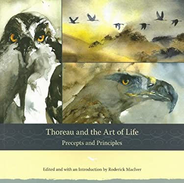 Thoreau and the Art of Life: Precepts and Principles 9781933937137