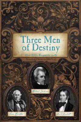 Three Men of Destiny 9781932307962