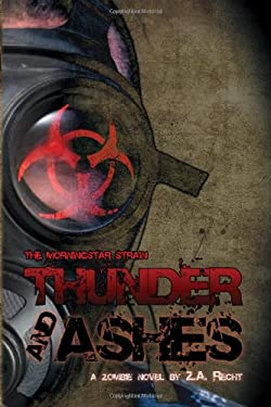Thunder and Ashes (the Morningstar Strain) 9781934861011