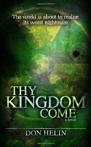 Thy Kingdom Come 9781933836973