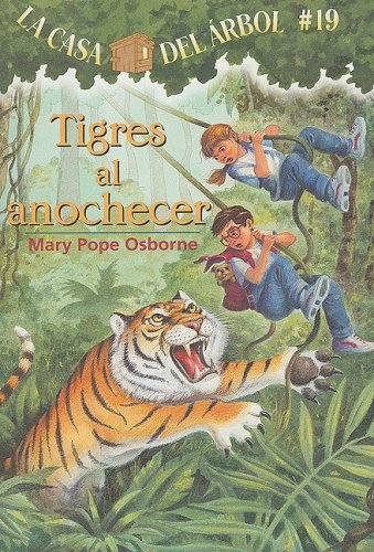 Tigres al Anochecer = Tigers at Twilight 9781933032498