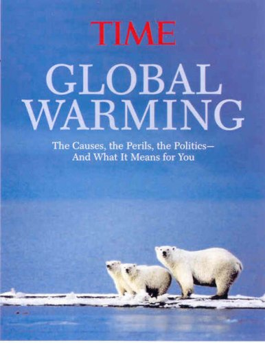 Time: Global Warming: The Causes - The Perils - The Solutions - The Actions: 51 Things You Can Do 9781933821238