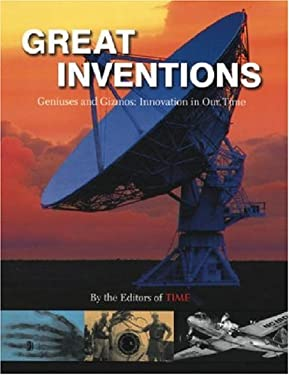Time Great Inventions: Geniuses and Gizmos: Innovation in Our Time 9781932273038