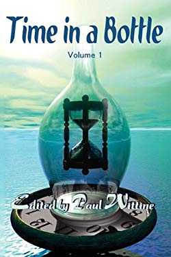 Time in a Bottle: Volume 1 9781936021208